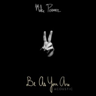 Be As You Are (Acoustic) - Single - Mike Posner