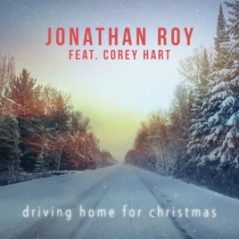 Driving Home For Christmas.Driving Home For Christmas Feat Corey Hart Single By Jonathan Roy