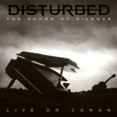 The Sound of Silence (Live on Conan) - Disturbed