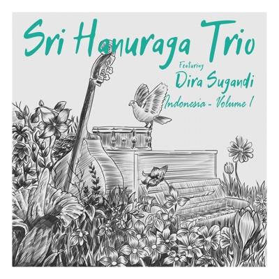 Indonesia (feat. Dira Sugandi) Vol. 1 - SRI HANURAGA TRIO album