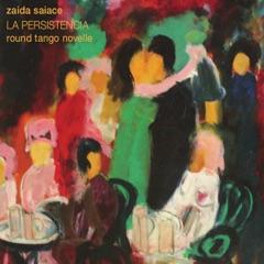 La Persistencia: Round Tango Novelle