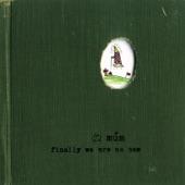 múm - Green Green Grass Of Tunnel