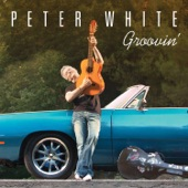 Peter White - Here, There And Everywhere