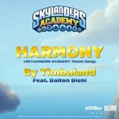 "Harmony (feat. Dalton Diehl) [From ""Skylanders Academy""] - Single"