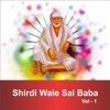 Shirdi Wale Sai Baba, Vol. 1