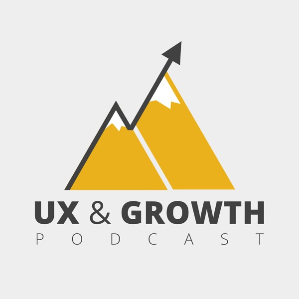 UX and Growth Podcast