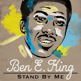 Stand By Me By Ben E King On Apple Music