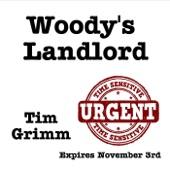 Tim Grimm - Woody's Landlord
