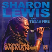 Sharon Lewis And Texas Fire - Can't Do It Like We Do