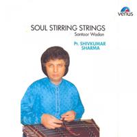 Pandit Shivkumar Sharma - Soul Stirring Strings artwork