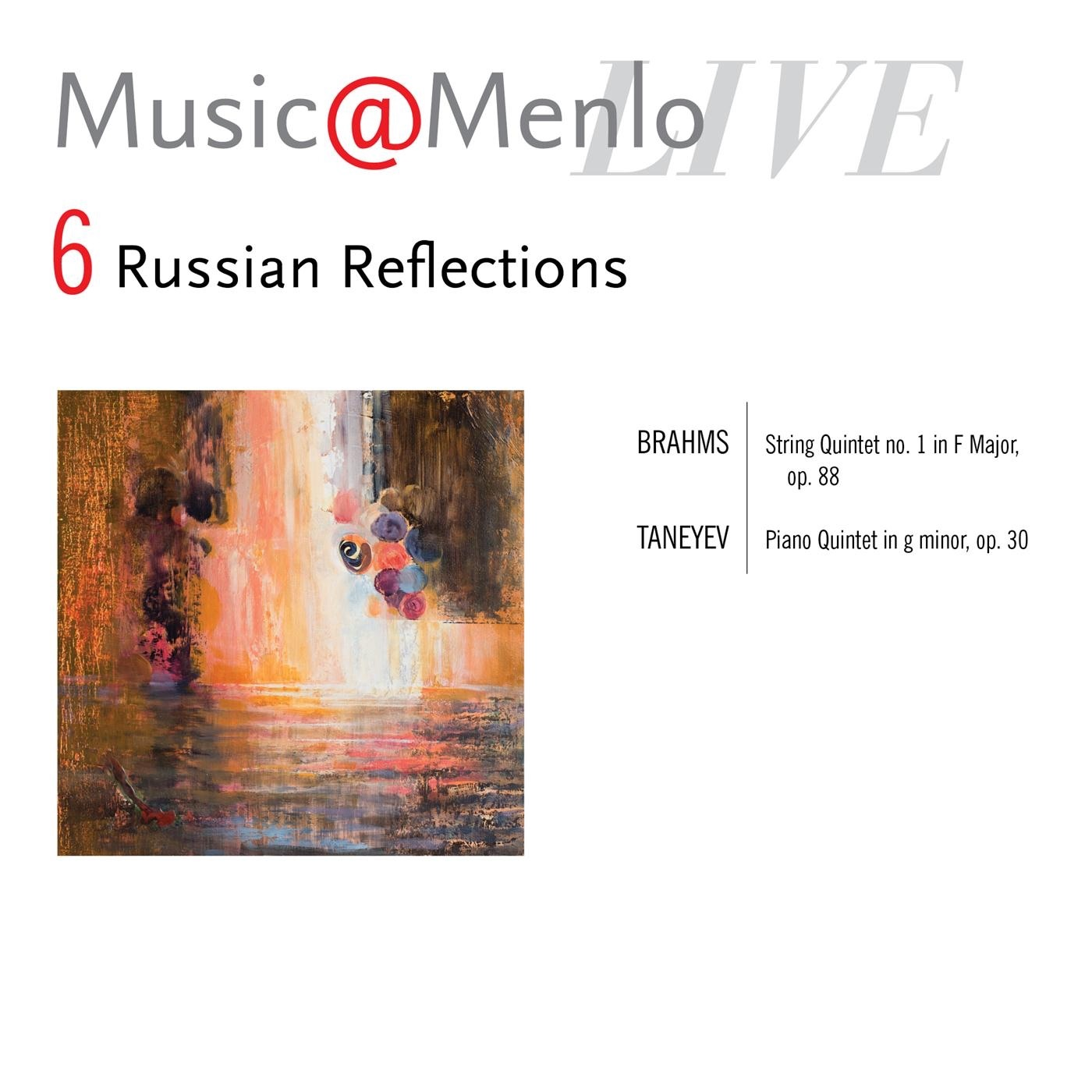 Music@Menlo Live, Russian Reflections, Vol. 6