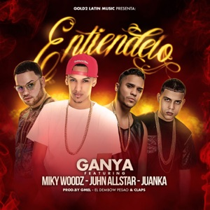Entiendelo (feat. Miky Woodz, Juanka & Juhn) - Single Mp3 Download