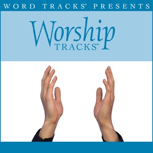 Worship Tracks - At the Cross - Low Key Performance Track W/O Background Vocals