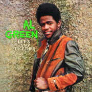 Let's Stay Together - Al Green - Al Green