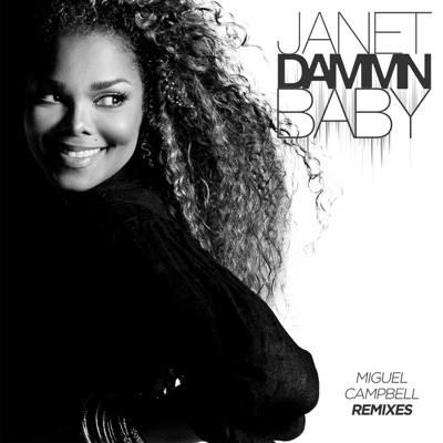 Dammn Baby (Miguel Campbell Remixes) - Single - Janet Jackson