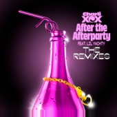 After the Afterparty (feat. Lil Yachty) [The Remixes] - EP