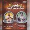 Classical Instrumental - A. K. C. Natarajan & A. K. Palanivel - A. K. C. Natarajan & A. K. Palanivel