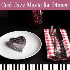 Dinner Party Music cool jazz music for dinner: cocktail dinner party music with