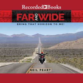 Far and Wide: Bring That Horizon to Me (Unabridged) audiobook