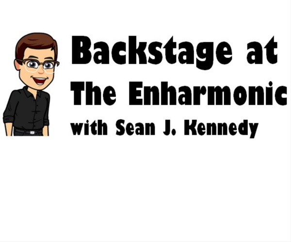 Backstage at The Enharmonic with Sean J. Kennedy