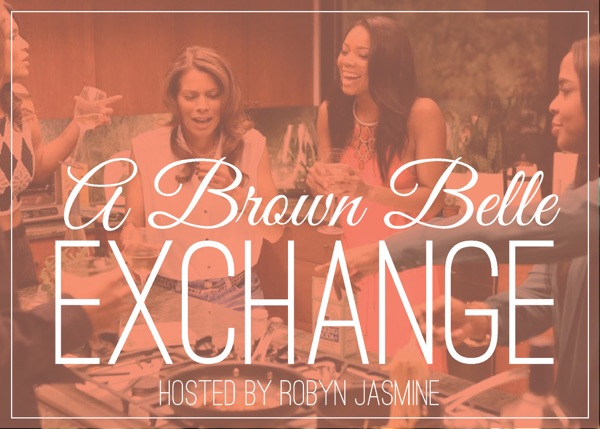 A Brown Belle Exchange » Podcasts