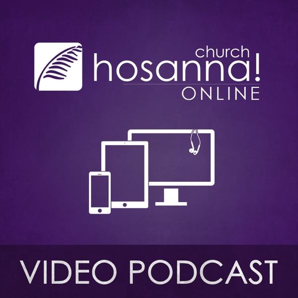 Hosanna! (Video)