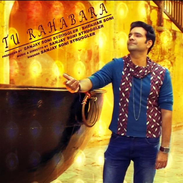 Tu Jo Mere Pass Hai (feat  Deepshikha Singh) - Single by Sanjay Soni  Struggler & Shekhar Soni