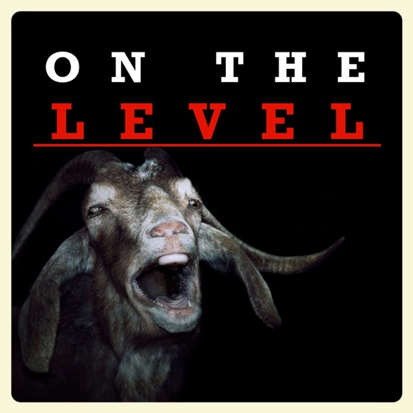 On the Level Podcast