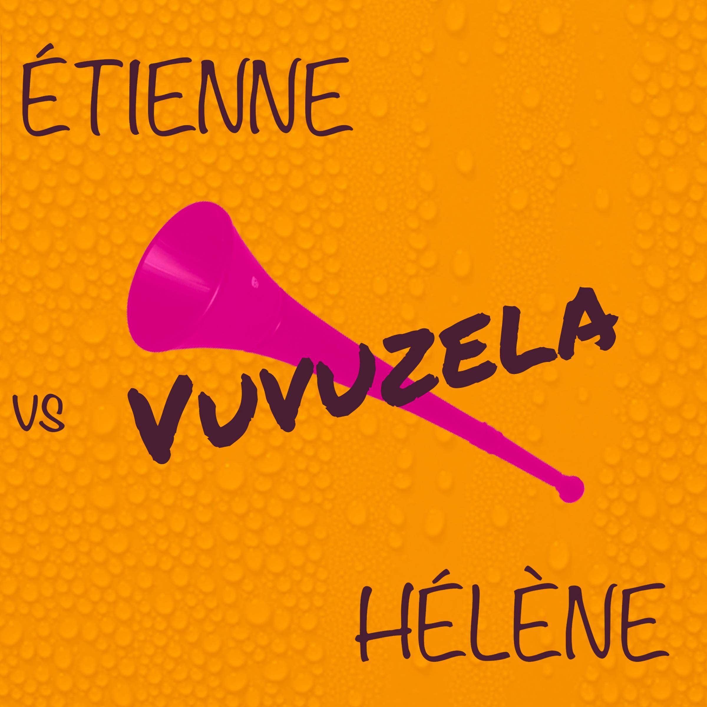 Vuvuzela (Ateljee Vs Hélène Deep Mix)