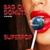 Superpop - Bag Of Donuts