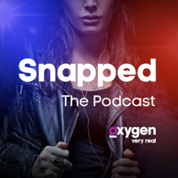 Snapped - The Podcast podcast