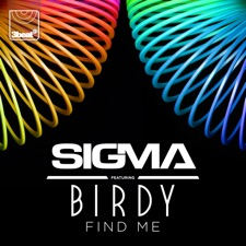 Find Me by Sigma feat. Birdy