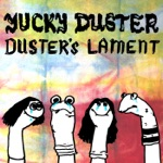 Yucky Duster - The Ropes