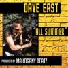 Dave East - All Summer  Single Album