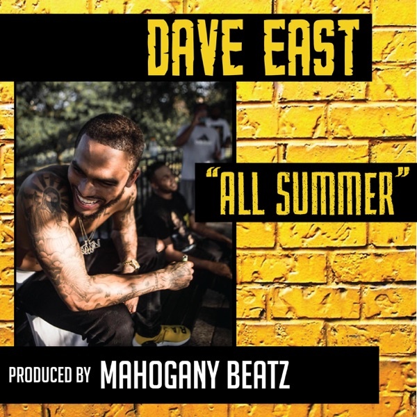 Dave East - All Summer - Single album wiki, reviews