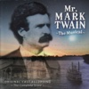 Mr. Mark Twain - The Musical - The Mark Twain Chorus and Orchestra