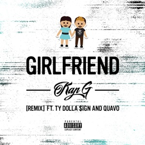 Girlfriend (Remix) [feat. Ty Dolla $ign & Quavo] - Single Mp3 Download