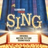 Sing (Original Motion Picture Soundtrack) ジャケット画像