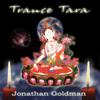 Trance Tara - Jonathan Goldman