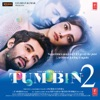 Tum Bin 2 (Original Motion Picture Soundtrack)