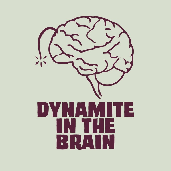 The Dynamite In The Brain Anime Podcast