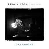 Lisa Hilton - Day and Night
