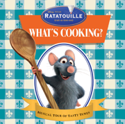 What's Cooking? (Inspired By the Movie Ratatouille) - Various Artists - Various Artists