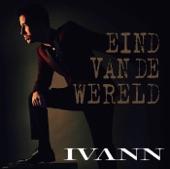 Ivann - Eind Van de Wereld