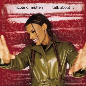 Nicole C. Mullen - Call On Jesus