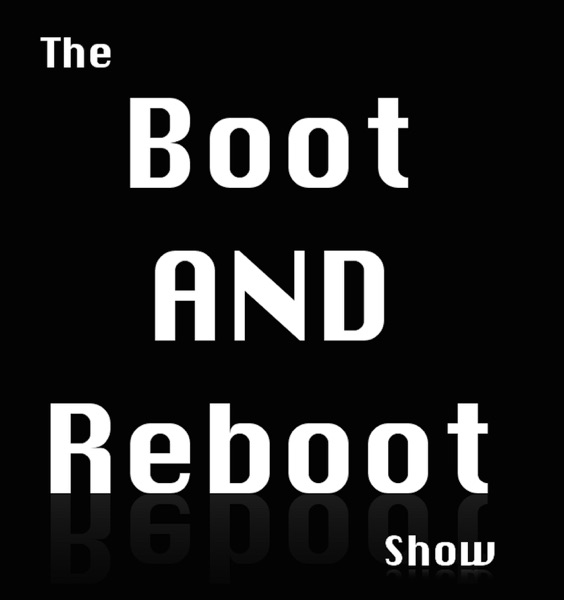 The Boot and Reboot Show (Audio)