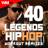 40 Legends Of Hip Hop Workout Remixes (Unmixed Compilation For Fitness & Workout 85  178 Bpm  Ideal For Aerobic, Jogging, Running, Step, Motivational, Weight Lifting, Cardio Dance, CrossFit, Body Building, Street Workout  32 Count)-Various Artists