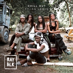 Chill Out (feat. SG Lewis)