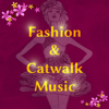 Relaxing Chillout Music Zone - Fashion & Catwalk Music: SS 2017, Fashion Week Background artwork