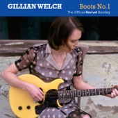 Gillian Welch - Annabelle (Alternate Version)